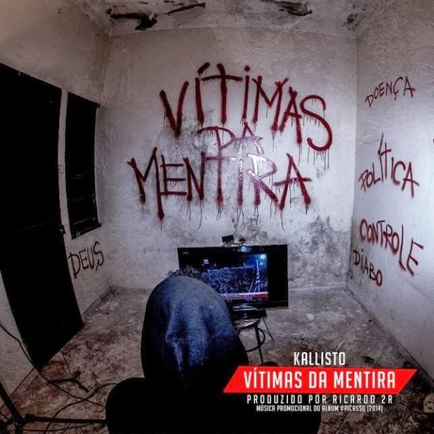 Áudio:  Kallisto - Vítimas da Mentira (Pord. Ricardo 2R)