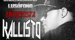 Underground Lusófono Entrevista: Kallisto