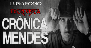 Underground Lusófono Entrevista: Crônica Mendes