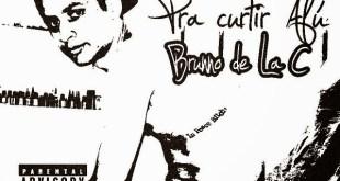 Mixtape: Brunno Do Rap - Pra Curtir Afú