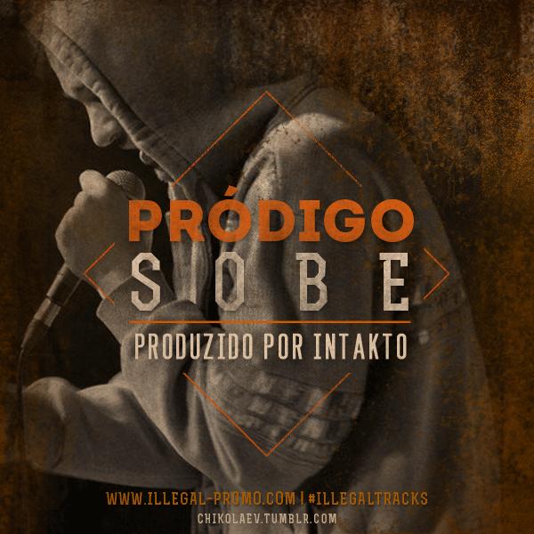 Áudio: Pródigo feat. DJ Nel'assassin - Sobe (Prod. Intakto)