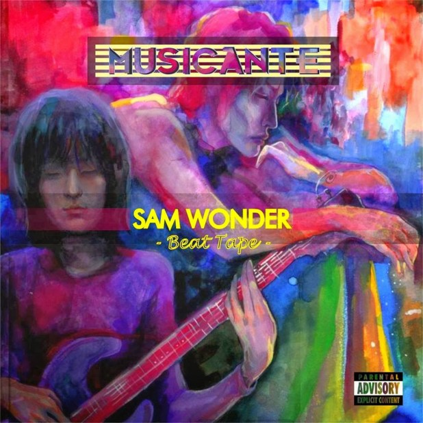 Beat Tape: Sam Wonder - Musicante