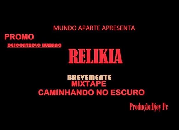 Relikia - Duas músicas promo