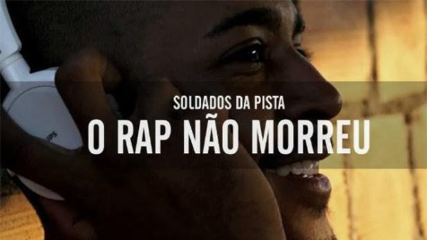 Vídeo: Soldados da Pista - O Rap não morreu