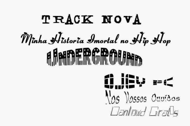 Áudio: Djey PC - Minha Historia Imortal no Hip Hop Underground