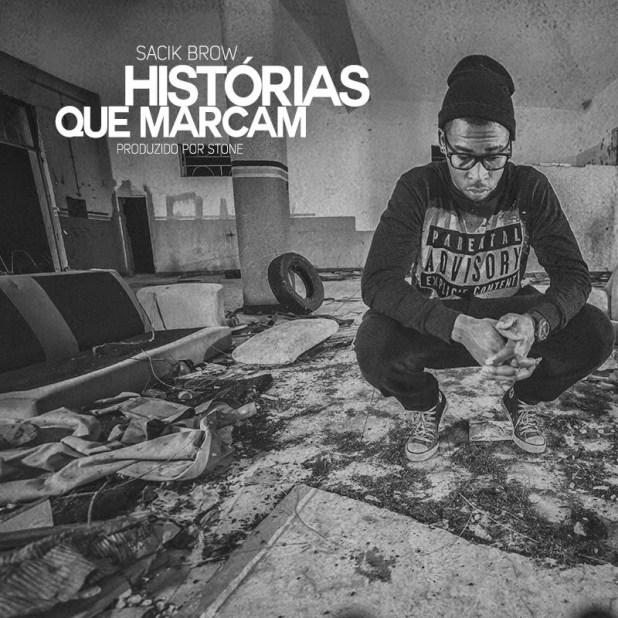 Vídeo: Sacik Brow - Historias Que Marcam (Prod. Stone)