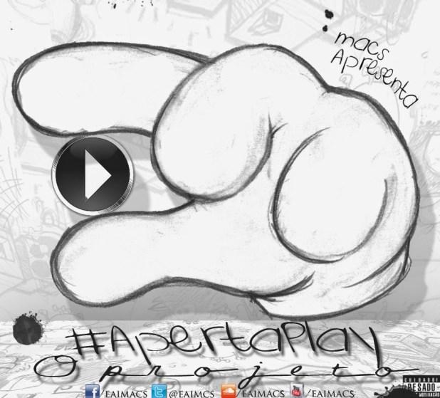 EP: Macs - #ApertaPlay (1ªTemporada)