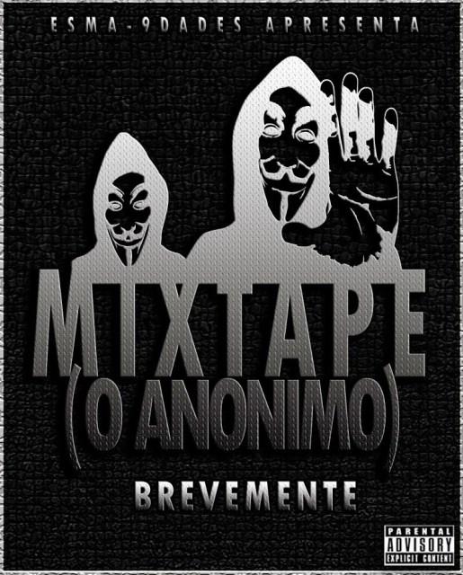 """Blogue Esma-9dades Apresenta: Mixtape - """"O Anónimo"""" [Brevemente] Participe!! (Saiba Mais)"""