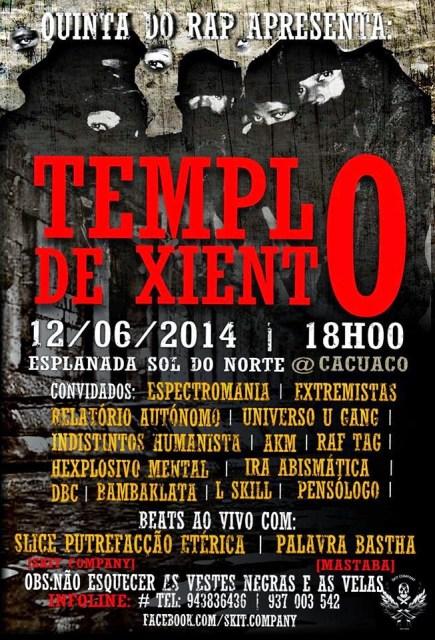 Evento: Quinta do Rap Apresenta Templo de Xiento 12/06/2014