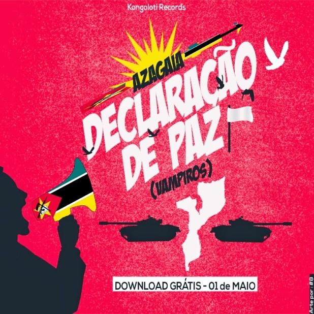 EP: Azagaia - Declaração De Paz (Vampiros)