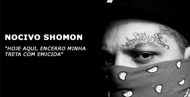 """Nocivo shomon diz """"Hoje aqui, encerro minha treta com Emicida"""", entenda!"""