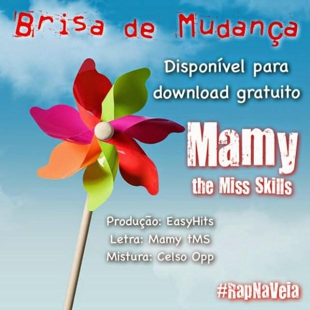 Áudio: Mamy the Miss Skills - Brisa de Mudança