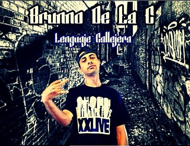 EP: Brunno De La C - Lenguaje Callejera