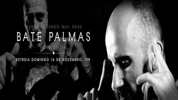 Vídeo: Mundo Segundo ft. Deau - Bate Palmas