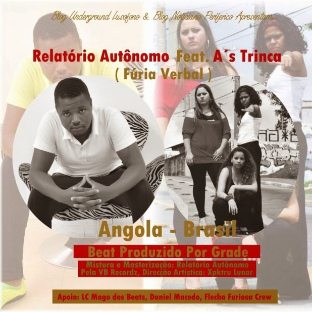 Single: Relatório Autônomo Feat. A's Trinca - Fúria Verbal (Prod. Grade)