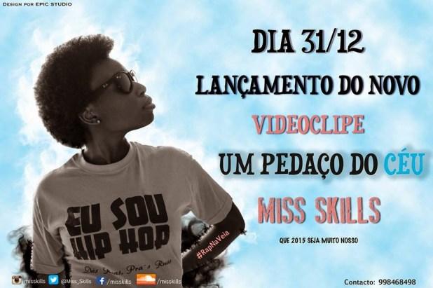 Vídeo: Miss Skills - Um Pedaço do Céu