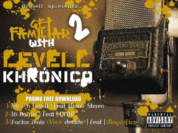 Levell Khrónico - Get Familiar (Promos)