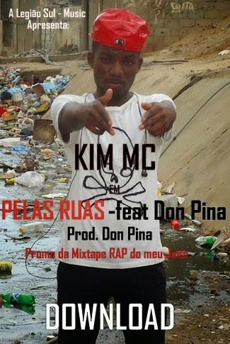 Áudio: Kim Mc feat Don Pina - Pelas Ruas