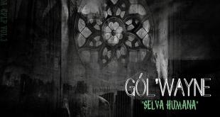 Single: Gól'Wayne - Selva Humana (Vozes da CPLP vol.3)