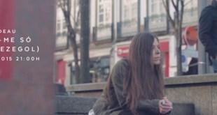 Vídeo: Deau - Diz-me Só (c/ Bezegol)