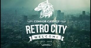 Single: Connor Cassidy - Retro City (prod. Loudpvck)