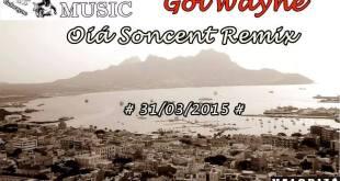 Single: Gól'Wayne e Andreia – Oiá Soncent (Remix)