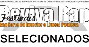 Confiram os Selecionados para o Festival Reviva Rap - Rap Forte do Interior e Litoral Paulista