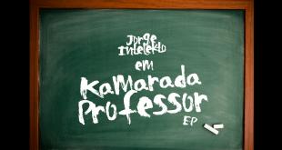 EP: Jorge Intelekto - Kamarada Professor