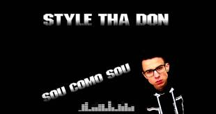 Áudio: Style Tha Don - Sou Como Sou