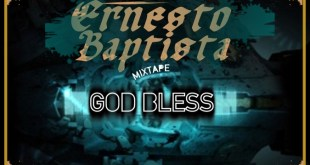 Mixtape: Ernesto Baptista - God Bless [Download]