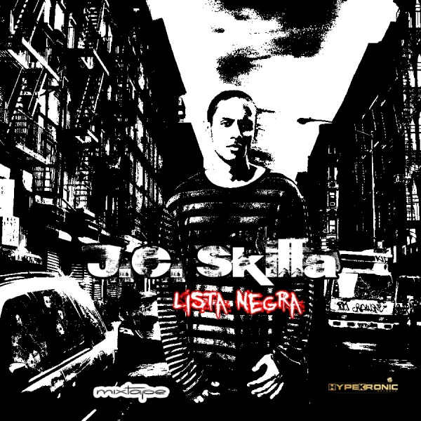 J.C. Skilla - Lista Negra {MixTape} Parte Da Frente