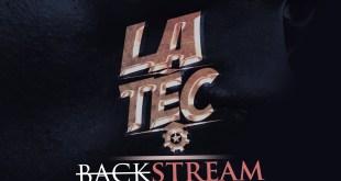 """Colectânea: La Tec - Backstream Vol.1 """"Introdução A Grande Restauração"""" [Download]"""
