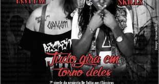 Exclusivo: Miss Skills & Issa Paz - Tudo gira em torno deles [Download]