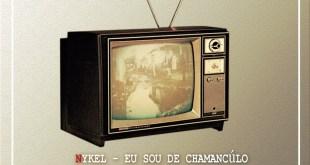 Nykel - Eu sou de Chamanúlo Ft. Khatiny (Prod. Hermétiko) [Download]