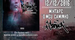 """Mixtape """"O Meu Caminho"""" da Rapper Canuca sairá nas Ruas no dia 12 de Dezembro"""