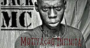 Jack Mc - Motivação Infinita [Download]