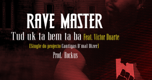 Exclusivo: Rave Master - Tud uk ta bem ta ba Ft. Victor Duarte [Download]