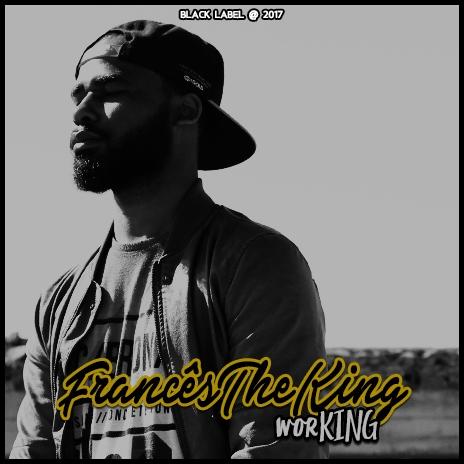 Mixtape: Francês The King - worKING