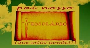 Templário - Pai Nosso (que estás aonde) [Download]