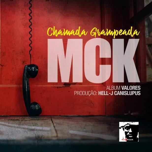 Single: MCK - Chamada Grampeada [Download]