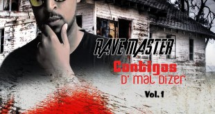 Projecto: Rave Master - Cantigas D' Mal Dizer vol.1 [Download]