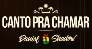 Lyric Vídeo: Daniel Shadow - Canto Pra Chamar