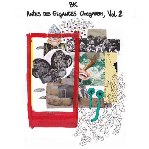 Bk lança EP Antes dos Gigantes Chegarem Vol.2