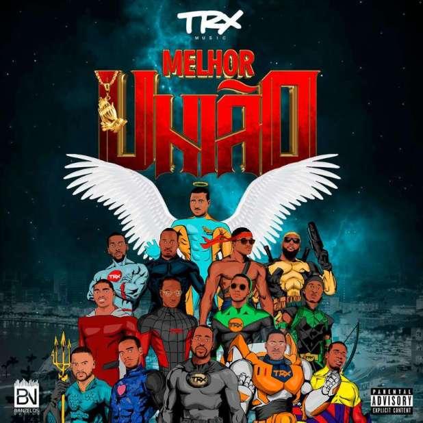 Álbum: TRX Music - Melhor União