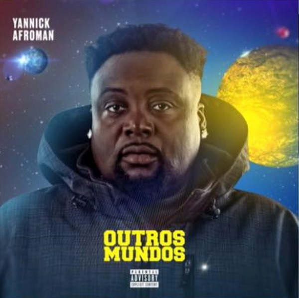 Yannick Afroman - Exemplo Feat. Carlos Burity