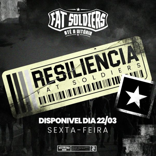 Resiliência é novo single do grupo Fat Soldiers