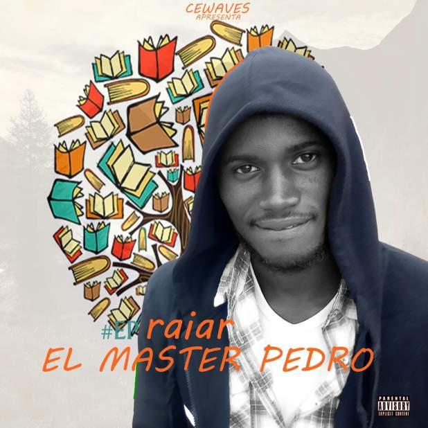 EP: El Master Pedro - Raiar