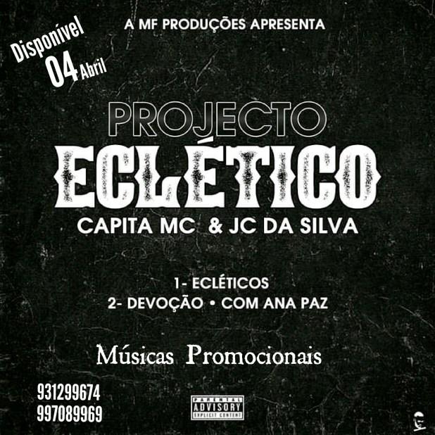 """Capita MC e JC Da Silva lançam os singles """"Eclécticos & Devoção"""""""