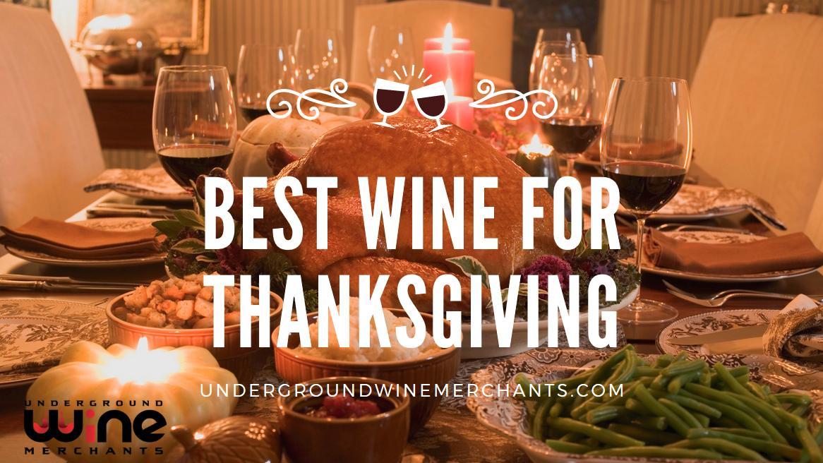 Best Wine For Thanksgiving