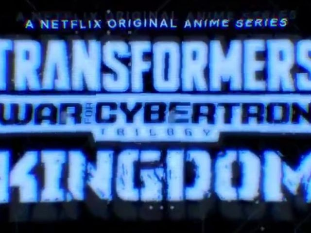 Transformers War For Cybertron: KINGDOM Confirmed by Netflix